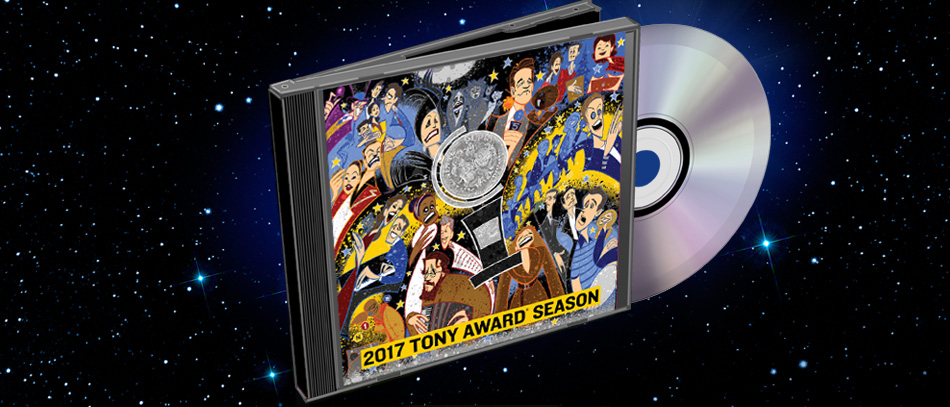 The 2017 Tony Award Season Album has Arrived